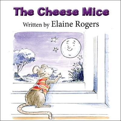 The Cheese Mice (Paperback)