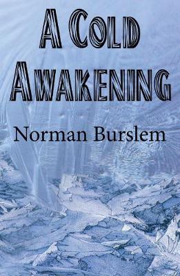 A Cold Awakening (Paperback)