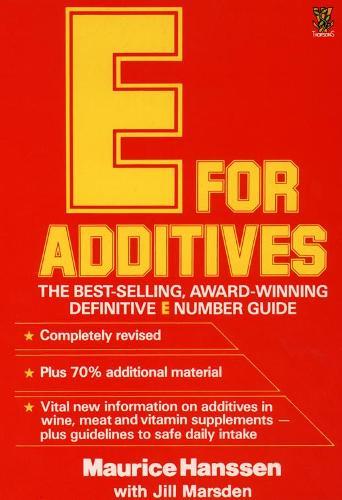 E for Additives (Paperback)