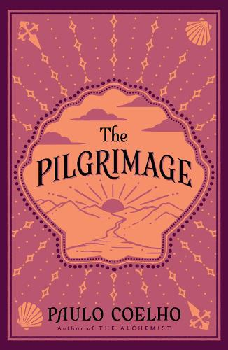 The Pilgrimage: A Contemporary Quest for Ancient Wisdom (Paperback)