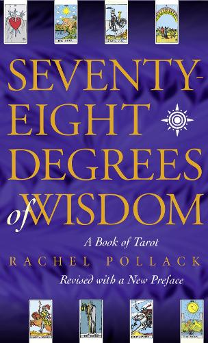 Seventy Eight Degrees of Wisdom (Paperback)