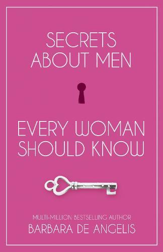 Secrets About Men Every Woman Should Know (Paperback)
