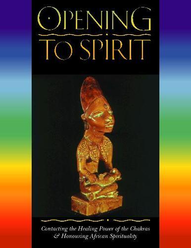 Opening to Spirit (Paperback)
