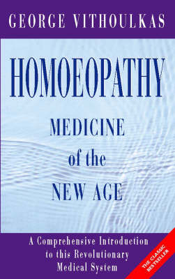 Homoeopathy: Medicine of the New Age (Paperback)