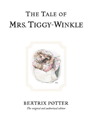 The Tale of Mrs. Tiggy-Winkle - Beatrix Potter Originals (Hardback)