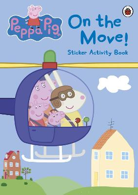 Peppa Pig: On the Move! Sticker Activity Book - Peppa Pig (Paperback)