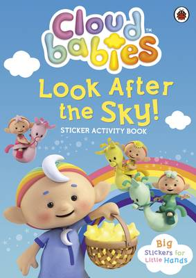 Cloudbabies: Look After the Sky! Sticker Activity Book - Cloudbabies (Paperback)