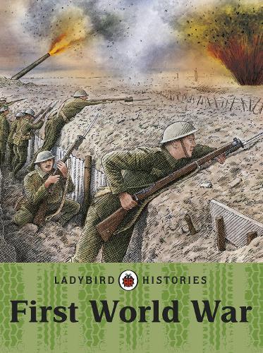 Ladybird Histories: First World War (Paperback)