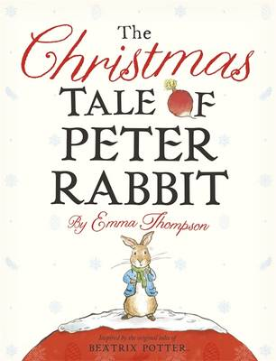 The Christmas Tale of Peter Rabbit (Hardback)