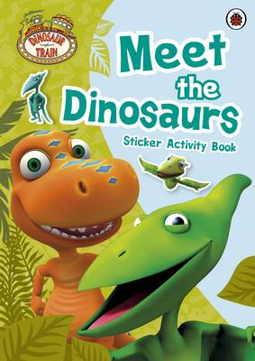 Dinosaur Train: Meet the Dinosaurs Sticker Activity Book - Dinosaur Train (Paperback)
