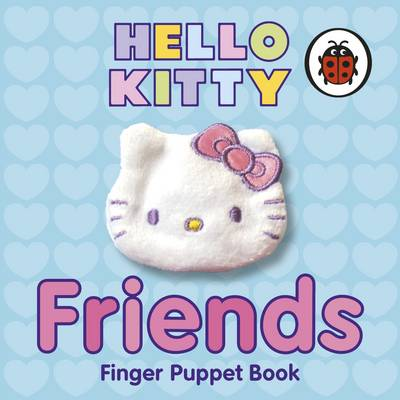 Hello Kitty Friends Finger Puppet Book (Board book)