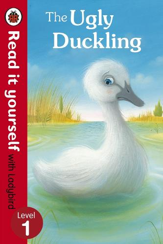 The Ugly Duckling - Read it yourself with Ladybird: Level 1 - Read It Yourself (Paperback)