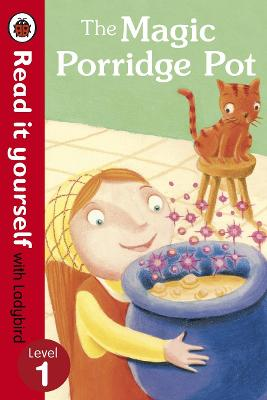 The Magic Porridge Pot - Read it yourself with Ladybird: Level 1 - Read It Yourself (Paperback)