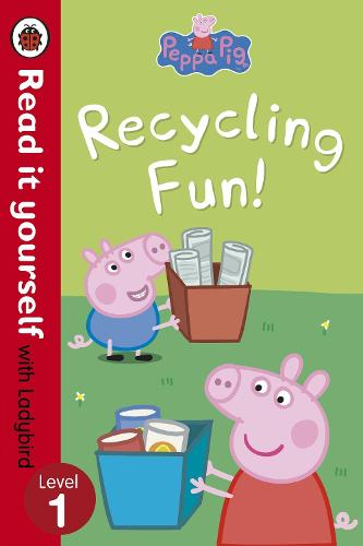 Peppa Pig: Recycling Fun - Read it yourself with Ladybird: Level 1 - Read It Yourself (Paperback)