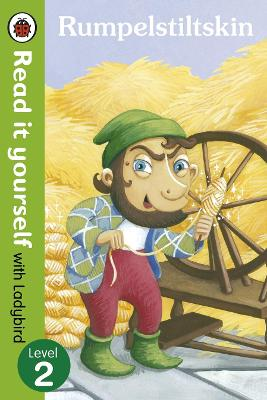 Rumpelstiltskin - Read it yourself with Ladybird: Level 2 - Read It Yourself (Paperback)