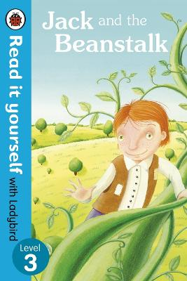 Jack and the Beanstalk - Read it Yourself with Ladybird: Level 3 - Read it Yourself (Paperback)
