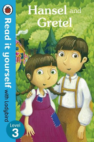 Hansel and Gretel - Read it yourself with Ladybird: Level 3 - Read It Yourself (Paperback)