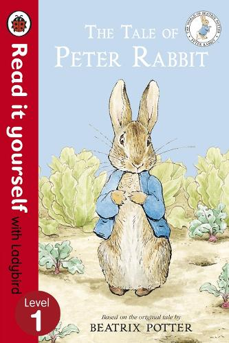 The Tale of Peter Rabbit - Read It Yourself with Ladybird: Level 1 - Read It Yourself (Paperback)