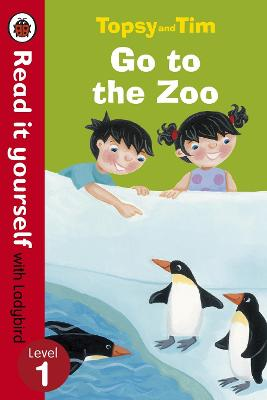 Topsy and Tim: Go to the Zoo - Read it yourself with Ladybird: Level 1 - Read It Yourself (Paperback)