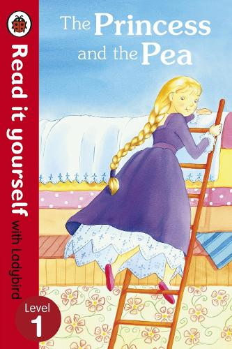 The Princess and the Pea - Read it yourself with Ladybird: Level 1 - Read It Yourself (Paperback)