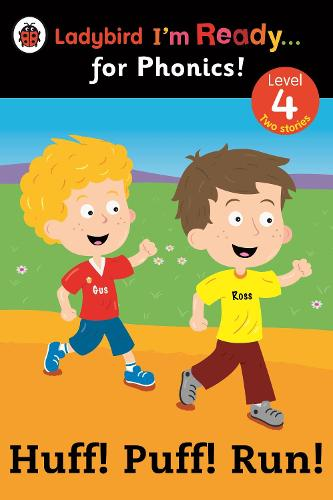 Huff! Puff! Run! Ladybird I'm Ready for Phonics: Level 4 (Paperback)