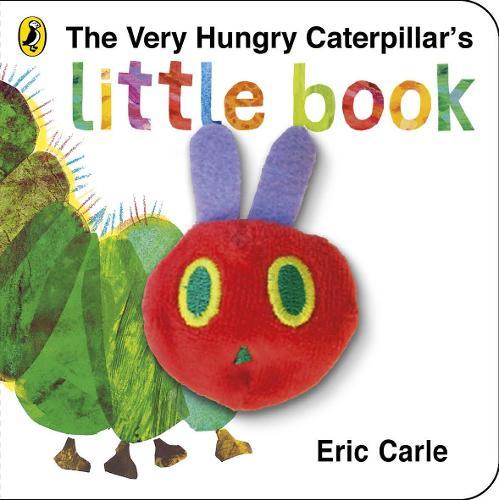 The Very Hungry Caterpillar's Little Book: Eric Carle (Hardback)
