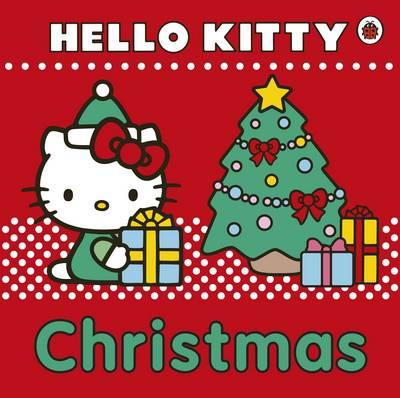 Hello Kitty: Christmas! (Board book)