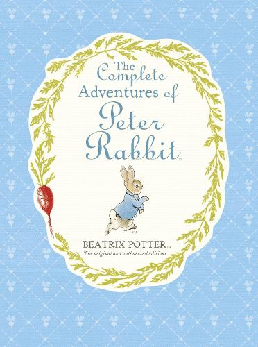The Complete Adventures of Peter Rabbit (Hardback)
