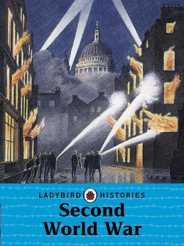 Ladybird Histories: Second World War (Paperback)