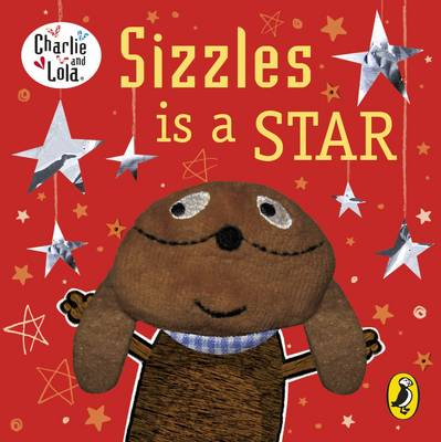 Sizzles is a Star (Board book)