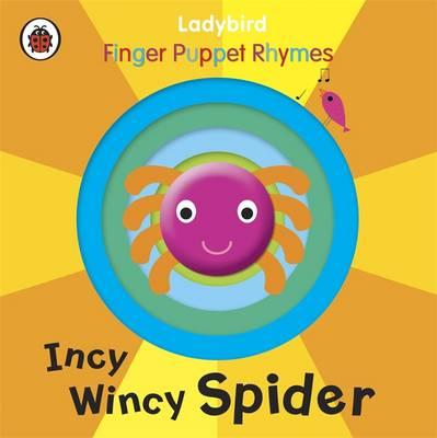 Incy Wincy Spider: A Ladybird Finger Puppet Book (Board book)