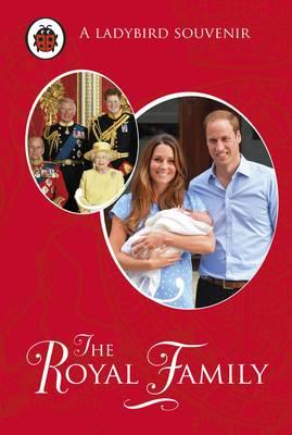 The Royal Family: A Ladybird Souvenir Book (Hardback)