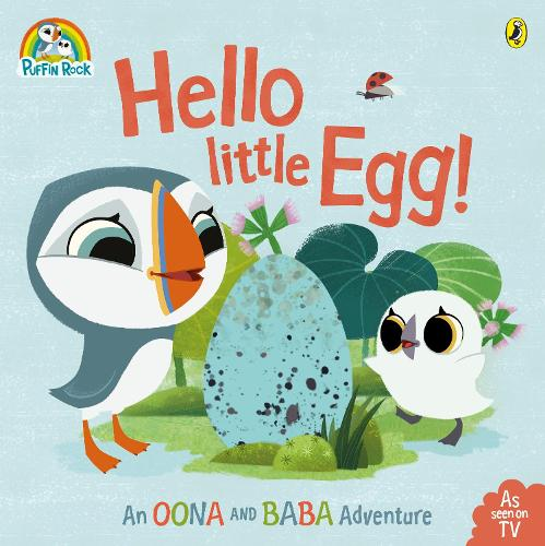 Puffin Rock: Hello Little Egg (Paperback)
