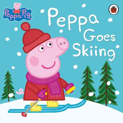 Peppa Pig: Peppa Goes Skiing