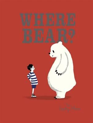 Where Bear? (Hardback)