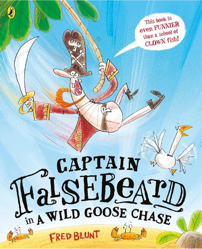 Captain Falsebeard in a Wild Goose Chase (Paperback)