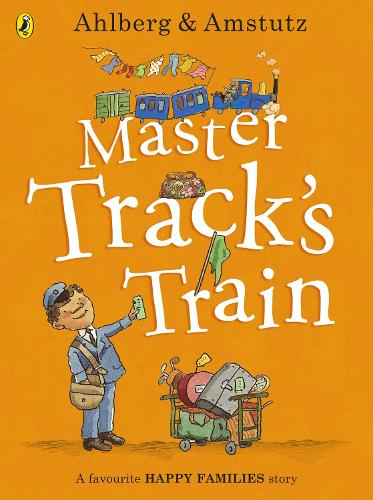 Master Track's Train - Happy Families (Paperback)