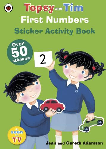 First Numbers: A Ladybird Topsy and Tim sticker book - Topsy and Tim (Paperback)