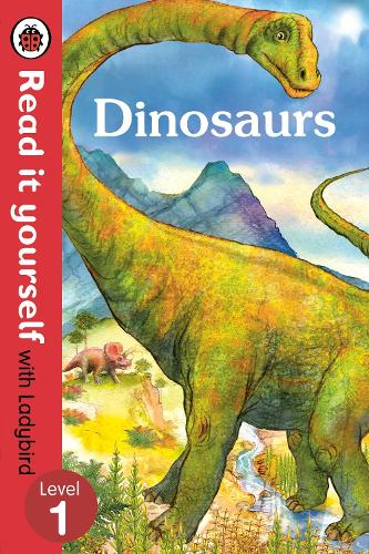 Dinosaurs - Read it yourself with Ladybird: Level 1 (non-fiction) - Read It Yourself (Paperback)