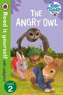Peter Rabbit: The Angry Owl - Read it yourself with Ladybird: Level 2 - Read It Yourself (Paperback)
