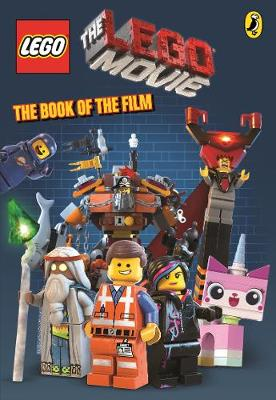 The LEGO Movie: The Book of the Film - The LEGO Movie (Paperback)