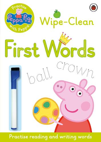 Peppa Pig: Practise with Peppa: Wipe-Clean First Words - Peppa Pig (Paperback)