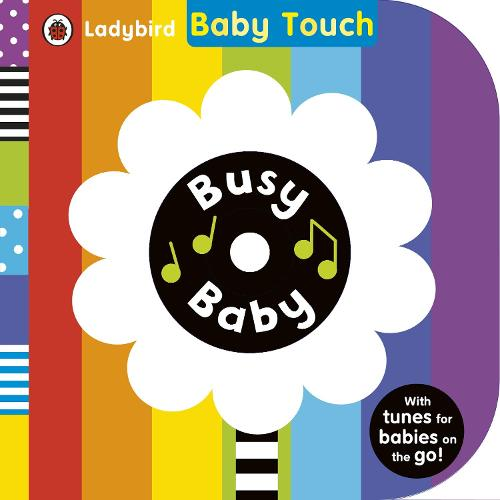 Baby Touch: Busy Baby book and audio CD (Board book)