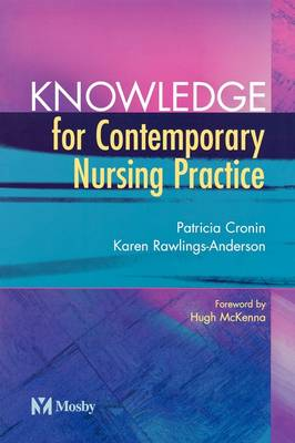 Knowledge for Contemporary Nursing Practice (Paperback)