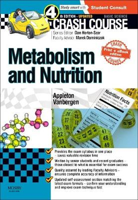 Crash Course: Metabolism and Nutrition: Updated Print + eBook edition - Crash Course (Paperback)