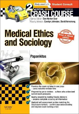 Crash Course Medical Ethics and Sociology Updated Print + eBook edition - Crash Course (Paperback)