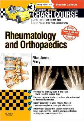 Crash Course Rheumatology and Orthopaedics Updated Print + eBook edition - Crash Course (Paperback)
