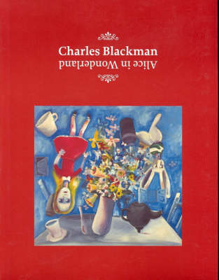 Charles Blackman: Alice in Wonderland (Paperback)