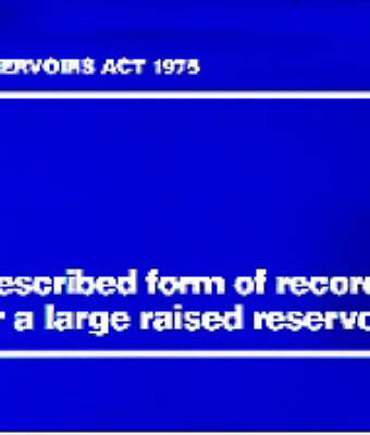 Prescribed Form of Record for a Large Raised Reservoir (Paperback)