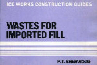 Wastes for Imported Fill (Paperback)